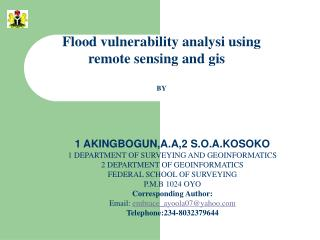 Flood vulnerability analysi using remote sensing and gis BY