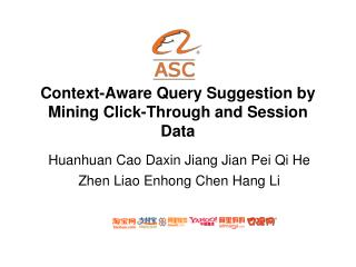 Context-Aware Query Suggestion by Mining Click-Through and Session Data