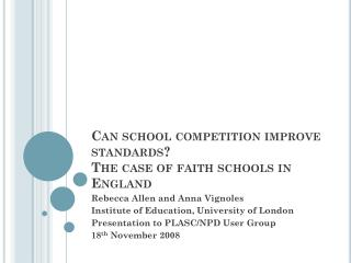 Can school competition improve standards?   The case of faith schools in England