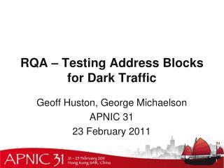 RQA – Testing Address Blocks for Dark Traffic