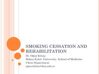 SMOKING CESSATION AND  REHABILITATION