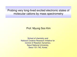 Probing very long-lived excited electronic states of molecular cations by mass spectrometry