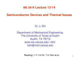ME 381R  Lecture 13-14 Semiconductor Devices and Thermal Issues