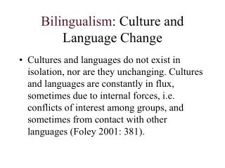 Bilingualism: Culture and Language Change