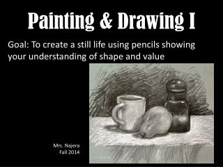 Painting & Drawing I