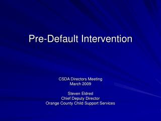 Pre-Default Intervention