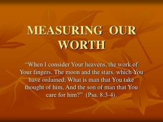 MEASURING  OUR  WORTH
