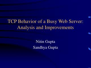 TCP Behavior of a Busy Web Server: Analysis and Improvements