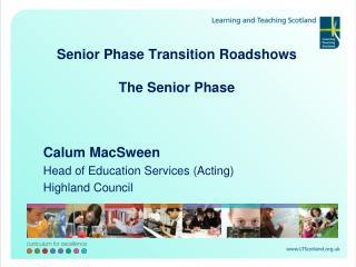 Senior Phase Transition Roadshows  The Senior Phase