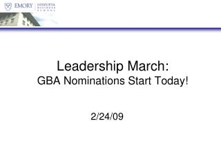 Leadership March: GBA Nominations Start Today!