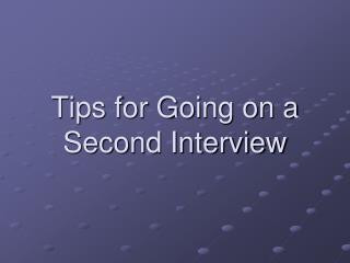 Tips for Going on a Second Interview