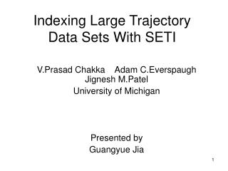 Indexing Large Trajectory Data Sets With SETI