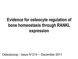 Evidence for osteocyte regulation of bone homeostasis through RANKL expression