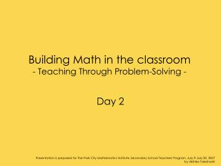 Building Math in the classroom - Teaching Through Problem-Solving -