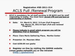 Registration #SE-2011-214 ACLS Full /Renewal Program