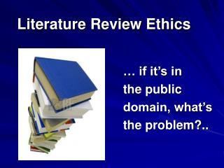 Literature Review Ethics