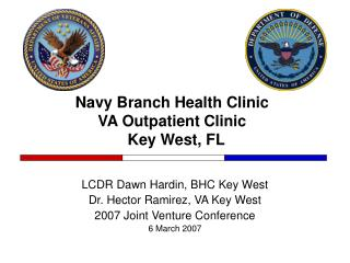 Navy Branch Health Clinic  VA Outpatient Clinic   Key West, FL