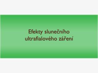 Efekty slunečního ultrafialového záření