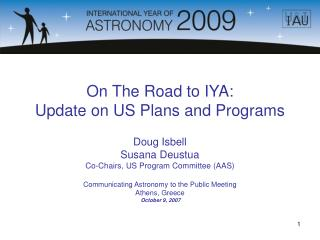 On The Road to IYA:  Update on US Plans and Programs