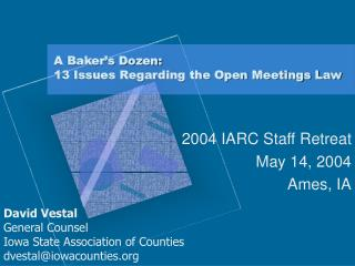 A Baker�s Dozen: 13 Issues Regarding the Open Meetings Law