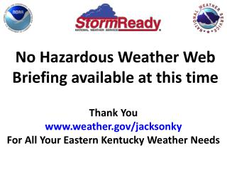 No Hazardous Weather Web Briefing available at this time