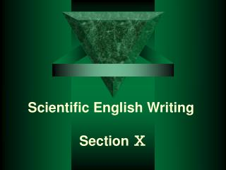 Scientific English Writing  Section  ?