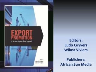 Editors:  Ludo Cuyvers Wilma  Viviers Publishers:  African Sun Media