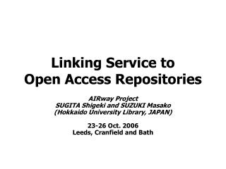 Linking Service to Open Access Repositories