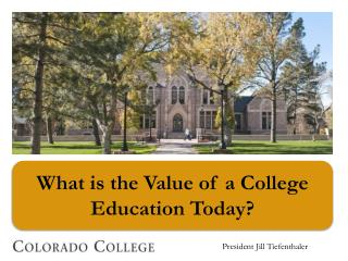 What is the Value of a College  Education Today?