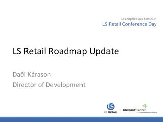 LS Retail Roadmap Update