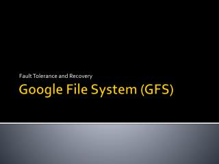 Google File System (GFS)