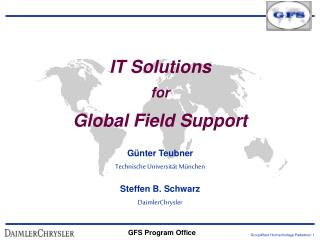IT Solutions  for  Global Field Support