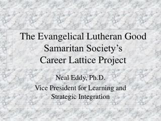 The Evangelical Lutheran Good Samaritan Society's  Career Lattice Project
