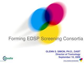Forming EDSP Screening Consortia