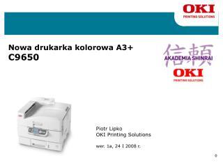 N owa drukarka kolorowa A3+  C9650