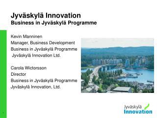 Jyväskylä Innovation Business in Jyväskylä Programme