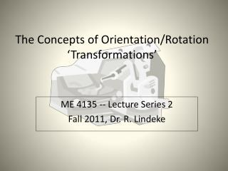 The Concepts of Orientation