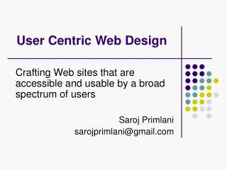 User Centric Web Design