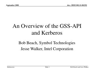 An Overview of the GSS-API and Kerberos