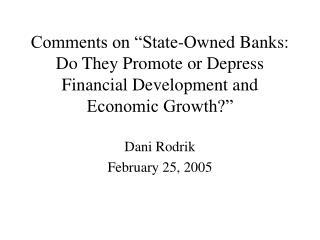 Dani Rodrik February 25, 2005