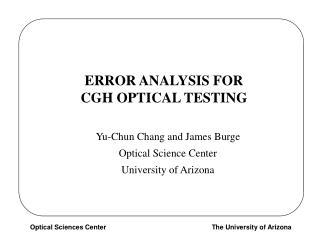 ERROR ANALYSIS FOR  CGH OPTICAL TESTING
