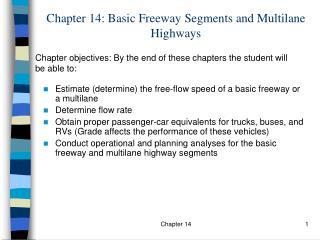 Chapter 14: Basic Freeway Segments and Multilane Highways
