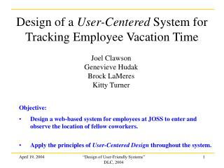 Design of a  User-Centered  System for Tracking Employee Vacation Time