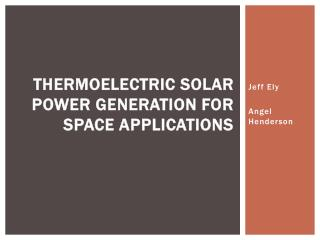 Thermoelectric Solar Power Generation for Space Applications