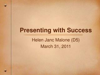 Presenting with Success