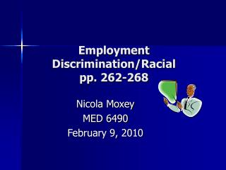 Employment Discrimination/Racial  pp. 262-268