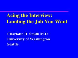 Acing the Interview: Landing the Job You Want