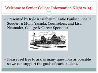 Welcome to Senior College Information Night 2014!