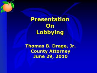 Presentation On Lobbying