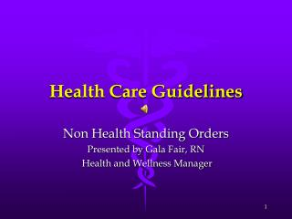 Health Care Guidelines